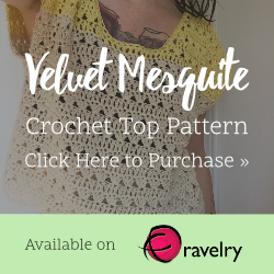 """Velvet Mesquite"" Crochet Top Pattern Available on Ravelry from Rachel Humbrecht"